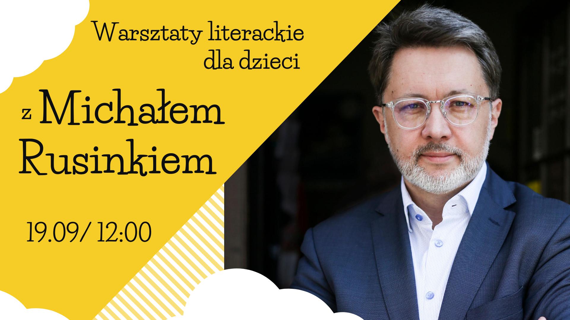 Warsztaty literackie z Michałem Rusinkiem_wydarzenie FB