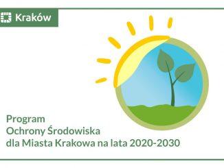 Plakat z nazwą Program Ochrony Środowiska dla Miasta Krakowa na lata 2020-2030